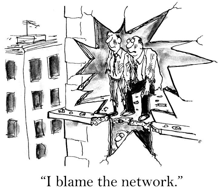 I blame the network