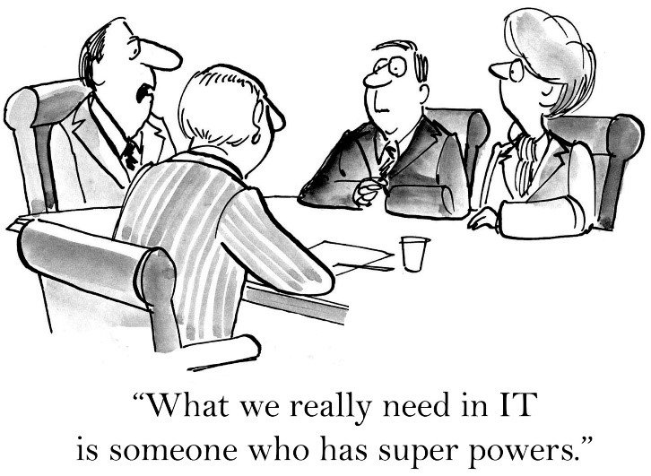 what we really need in IT is someone who has super power
